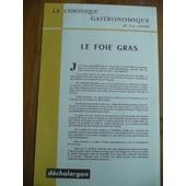 La Chronique Gastronomique De Yves Andr� - Publicit� Pharmaceutique Pour D�cholergon Solut� - Le Foie Gras - 311