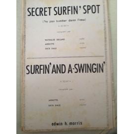 """""""Secret Surfin' Spot"""" (Ne pas tomber dans l'eau) - Surfin'And A Swingin"""""""