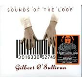 Sounds Of The Loop - Gilbert O Sullivan
