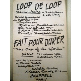 LOOP DE LOOP & FAIT POUR DURER