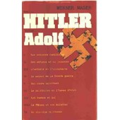 Nom. . . Hitler Prenom. . . Adolf de werner maser