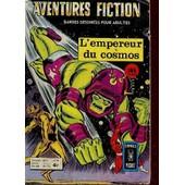 Aventures Fiction - L'empereur Du Cosmos (Bandes Dessinnees Pour Adultes) / N�44 - Annee 1975 / L'empereur Cosmos - L'incroyable Ching (Wonder Woman) .... de COLLECTIF