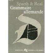 Grammaire Allemande - Simple Et Pratique. de SPAETH / REAL