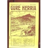 Gure Herria. N�1. Au Carrefour Des Chemins De Compostelle. Eskualdunen Ohorea. Un Pied De Saint-Sauveur. Le Pays Basque Dans Le Pelerinage De St-Jacques De Compostelle. Saint-Michel ... de Collectif