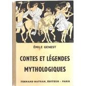 Contes Et Legendes Mythologiques de �mile genest