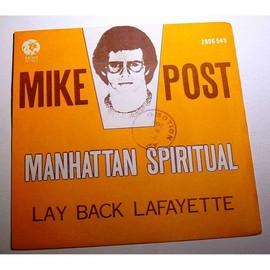 Mike Post   ¿ Manhattan Spiritual / Lay Back Lafayette