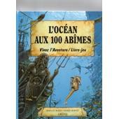L'oc�an Aux 100 Ab�mes de Bizien Jean