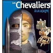 Les Chevaliers � La Loupe de Philip dixon