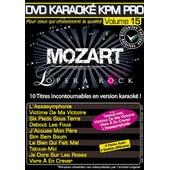 Dvd Karaok� Kpm Pro - Vol. 15 : Mozart L'op�ra Rock
