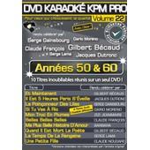 Dvd Karaok� Kpm Pro - Vol. 22 : Ann�es 50 & 60