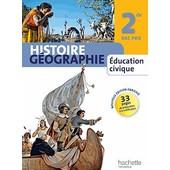 Histoire G�ographie �ducation Civique - 2de Bac Pro de Michel Casta