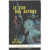 Le Zoo Des Astors de Rayjean