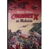 Colonel X En Malaisie de gloesner marijac