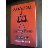 Adamu - Luciferian Tantra And Sex Magick de Ford