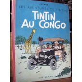 Tintin Au Congo - Les Aventures De Tintin. Quatri�me Plat B1 / Dos Rouge. de herg�