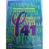 Phi 41 Pharmacotechnie Industrielle de Yves Rossetto