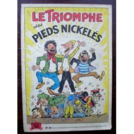 Le Triomphe Des Pieds Nickel�s / N� 20