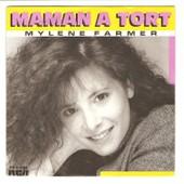 Maman A Tort - Farmer Myl�ne
