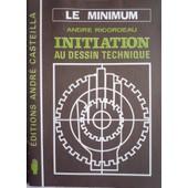Initiation Au Dessin Technique de Ricordeau