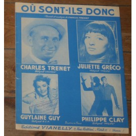 partition charles trenet juliette greco philippe clay guylaine guy ou sont ils donc ?