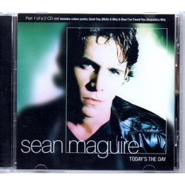Sean MAGUIRE	Today's the day 3-Track jewel case includes colour poster	MAXI CD