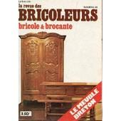 La Revue Des Bricoleurs (Bricole Et Brocante) - Numero 20 - Juin 1974 / Le Meuble Breton / Histoire Des Armes A Feu : L'age Du Silex - De La Corne De Renne A L4objet D'art - Le Tonneau : ... de COLLECTIF