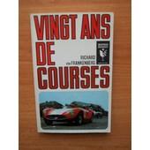 Vingt Ans De Courses de Richard VON FRANKENBERG
