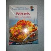 Les Carnets Du Dr Jean-Michel Cohen Petits Prix, Maxi Saveurs de jean-michel cohen