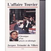 L'affaire Touvier - Chronique D'un Proc�s En Id�ologie de Touvier, Paul