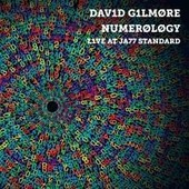 Numerology - Live At Jazz Standard - David Gilmour