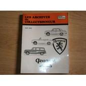 Les Archives Du Collectionneur N 21 Peugeot 403 De 1955-1966 de etai