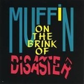 On The Brink Of Disaster - Jimmy Muffin