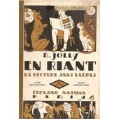 En Riant La Lecture Sans Larmes - Cours Pr�paratoire 1er Livret de R. JOLY