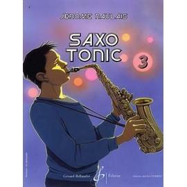 Jérôme NAULAIS : SAXO TONIC - Volume 3