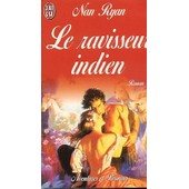 Le Ravisseur Indien de Nan Ryan
