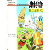 Asterix Le Gaulois - Une Aventure D'asterix - Album N�1 / Collection Pilote. de GOSCINNY R. / UDERZO A.