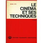Le Cinema Et Ses Techniques de michel wyn