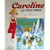 Caroline Au P�le Nord de Pierre probst