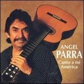 Canto A Mi America - Angel Parra