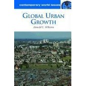Global Urban Growth: A Reference Handbook de Williams, PH. D. Donald C.