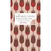The 500 Best-Value Wines In The Lcbo: The Definitive Guide To The Best Wine Deals In The Liquor Control Board Of Ontario de Rod Phillips