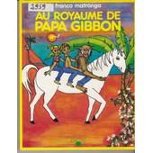 Au Royaume De Papa Gibbon de franco matranga