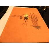 La Sierra De L'indien Mort. Illustrations De Maurice Paulin de Deleuze, Bernard