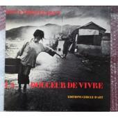 La Douceur De Vivre: Texte Traduit Par Eliane Brau de Elsken Ed Van Der