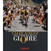 L'alpe-D'huez - Les Virages De La Gloire de Patrick Fillion