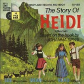 A Disneyland Record And Book : The Story Of Heidi With Songs Based On The Book By Johanna Spyri (Livre Disque) (17cm) - Carole Lorrimer (Disneyland Story Reader)