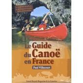 Le Guide Du Cano� En France de Paul Villecourt