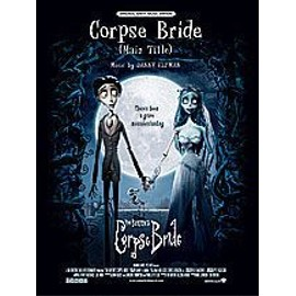 Corpse Bride (Les Noces Funebres) - Main Title Pvg