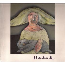 Abraham Hadad - Exposition du Centre culturel Valery Larbaud Vichy 2006, occasion