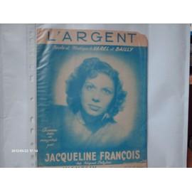 JACQUELINE FRANCOIS // L ' ARGENT / partition